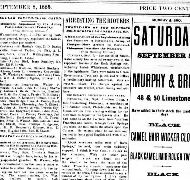 """Image of newspaper article from the front page of the Springfield Globe-Republic from September 8, 1885. Headline reads """"Arresting the rioters. Twnety-two of the supposed Rock Springs leaders jailed. A Member-Elect of the Legislature among the prisoners - A formidable array of charges - more arrests to follow - a Chinaman describes the massacre."""""""