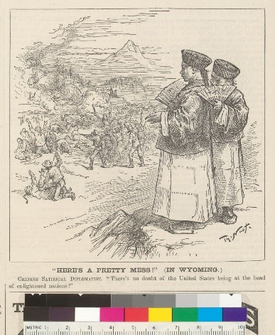 """Cartoon shows two men in traditional Chinese clothing looking down at large groups of violence below them. Area showing the massacre contains lots of men attacking Chinese men. Caption says """"Here's a pretty mess! (In Wyoming.) Chinese Satirical Diplomatist. There's no doubt of the United States being at the head of enlightened nations!"""""""